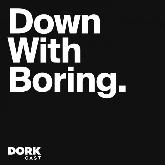 Down With Boring
