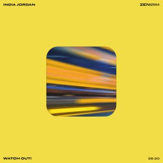 India Jordan - Watch Out! EP